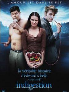 LA Véritable histoire d'Edward et Bella chapitre 4 - 1/2 : Indigestion affiche