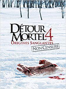 Détour mortel 4 - Origines sanglantes affiche