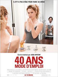 40 ans : mode d'emploi affiche