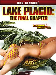 Lake Placid: The Final Chapter affiche
