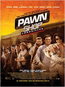 Pawn Shop Chronicles affiche