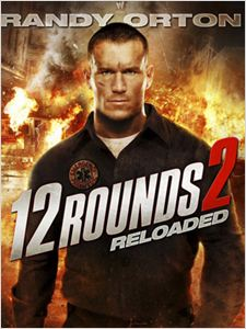 12 Rounds: Reloaded affiche