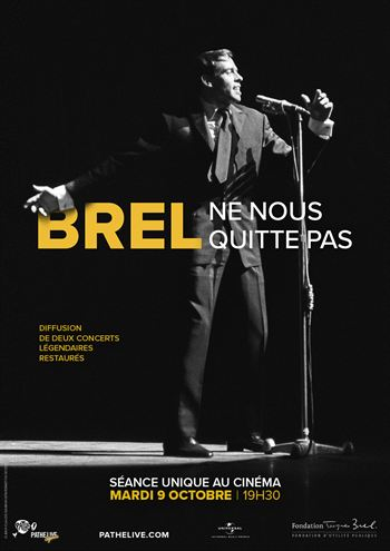 Brel Ne nous quitte pas - 40 ans déjà (Pathé Live)