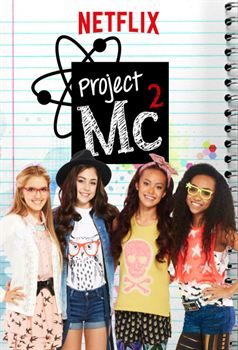 Project MC² - Saison 1