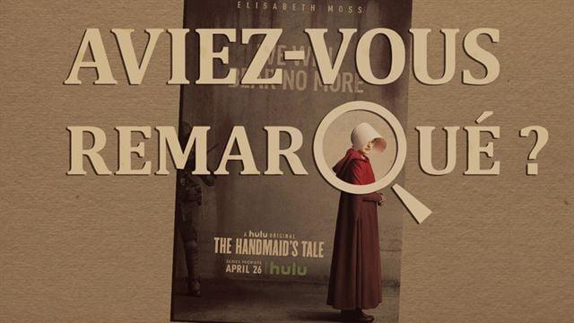 Aviez-vous remarqué ? The Handmaid's Tale