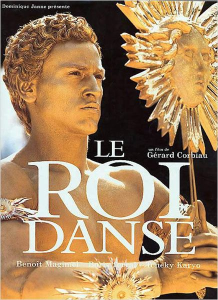 Le Roi danse (The King Is Dancing) affiche