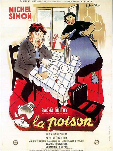 La Poison : affiche Germaine Reuver, Michel Simon, Sacha Guitry