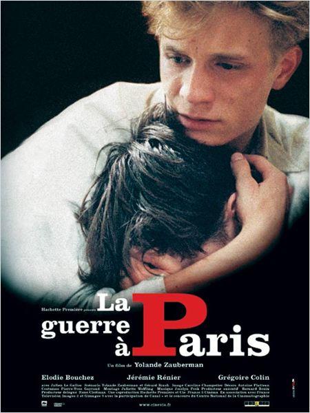 La guerre à Paris : Affiche Jérémie Renier, Yolande Zauberman