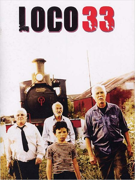 Loco 33 : Affiche Diego Arsuaga, Federico Luppi, Héctor Alterio, Pepe Soriano