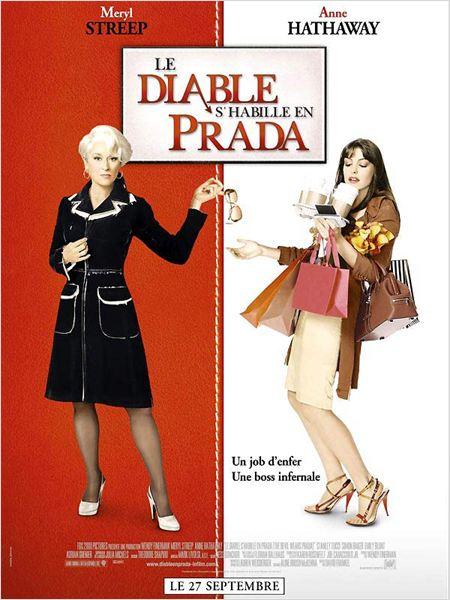 Le Diable s'habille en Prada : Affiche Anne Hathaway, David Frankel, Meryl Streep