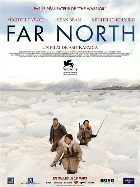 Far North : affiche Asif Kapadia, Michelle Krusiec, Michelle Yeoh, Sean Bean