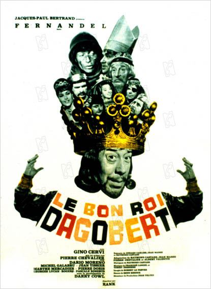 Le Bon Roi Dagobert : affiche Gino Cervi, Jacques Dufilho, Marthe Mercadier, Pascale Roberts, Pierre Chevalier