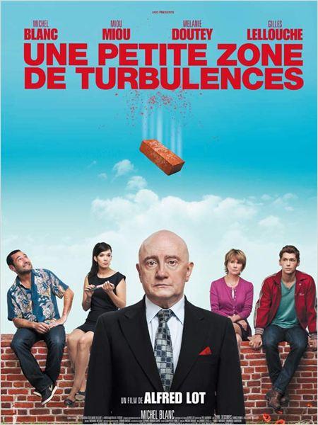 Une petite zone de turbulences : Affiche Alfred Lot, Cyril Descours, Gilles Lellouche, Michel Blanc, Miou-Miou