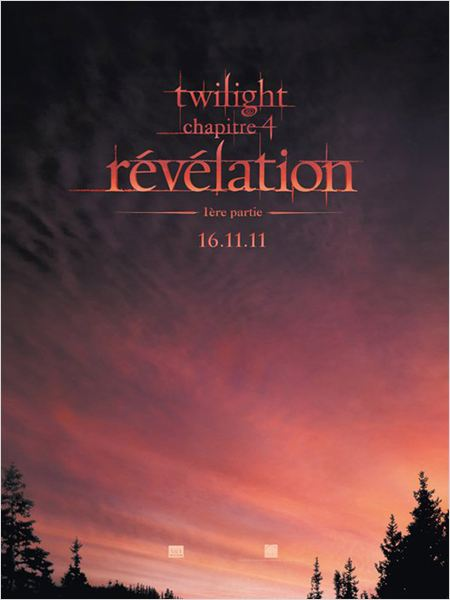 Twilight - Chapitre 4 : R&#233;v&#233;lation 1&#232;re partie : affiche