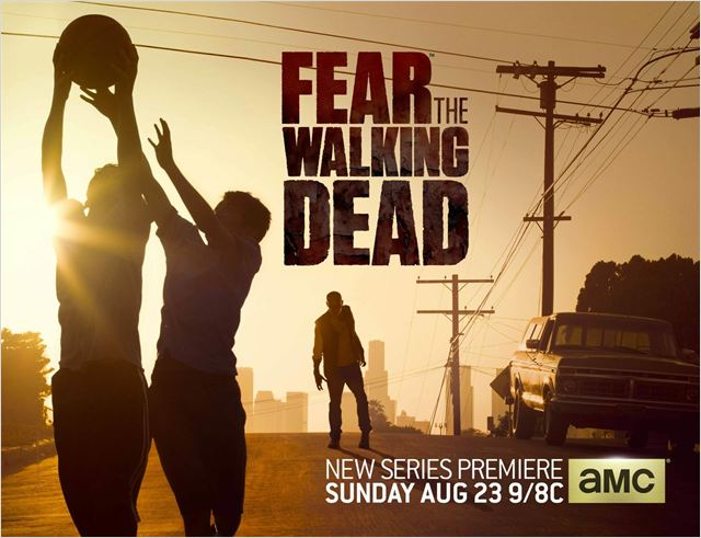 Fear the Walking Dead saison 1 en vostfr