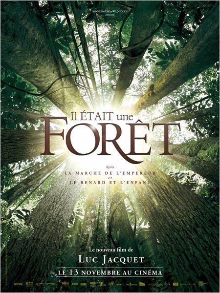 Il était une forêt : Affiche