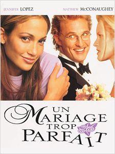 Un Mariage trop parfait affiche