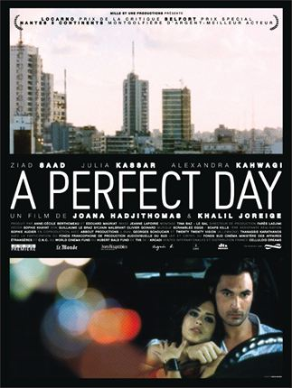 A perfect day : affiche Joana Hadjithomas, Khalil Joreige
