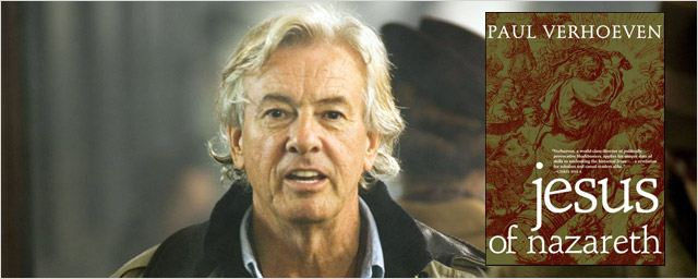 """Jesus of Nazareth"" : la tentation du Christ pour Paul Verhoeven ?"