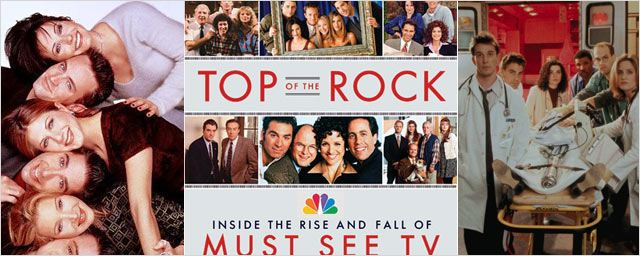 """Top Of The Rock"": le livre sur les coulisses de ""Friends"", ""Urgences"", ""Seinfeld""..."