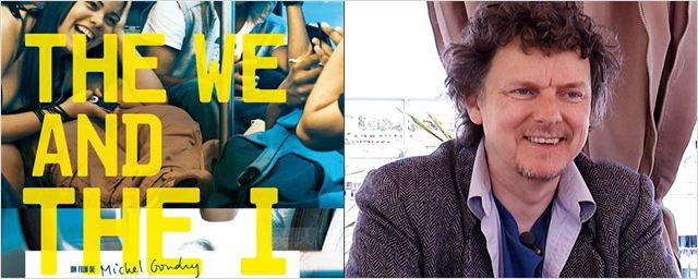 """The We and the I"" : Michel Gondry au micro ! [VIDEO]"