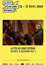 La Fête du court métrage : Talents d'aujourd'hui (3/3)