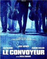 Affiche du film Le Convoyeur