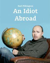 Affiche de la série An Idiot Abroad