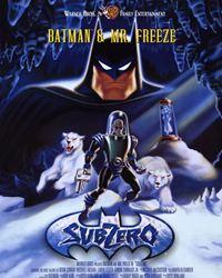 Affiche du film Batman et Mr Freeze : Subzero