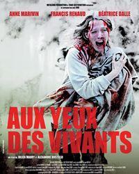 Affiche du film Aux yeux des vivants