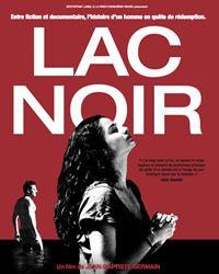 Affiche du film Lac noir