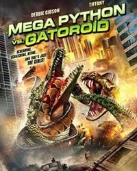 Affiche du film Mega Python vs. Gatoroid