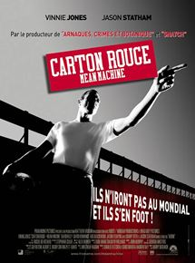 Carton rouge - Mean Machine