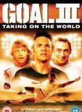 Bande-annonce Goal! 3 : Taking on the world