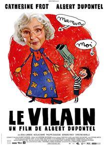 Bande-annonce Le Vilain