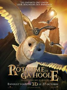 Le Royaume de GaHoole - la légende des gardiens