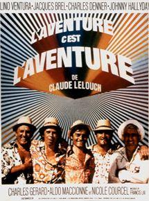 LAventure, cest LAventure