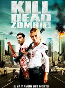 Bande-annonce Kill Dead Zombie !