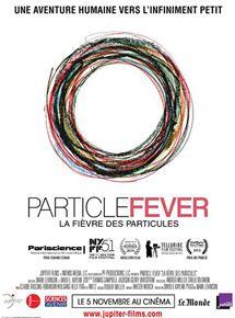 Bande-annonce La Fièvre des Particules
