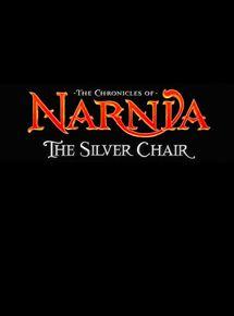Le Monde de Narnia : Le Fauteuil dargent