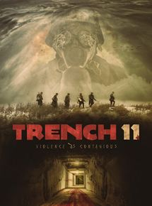 film Trench 11 streaming vf