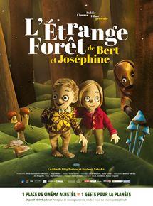 L'Étrange forêt de Bert et Joséphine streaming
