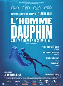 LHomme dauphin, sur les traces de Jacques Mayol