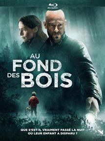Au fond des bois (2018) streaming
