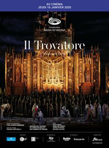 Il Trovatore (Arènes de Vérone-FRA Cinéma)