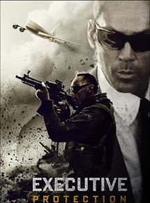 Mission : Executive Protection streaming vf