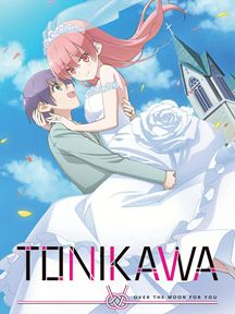 TONIKAWA : Over The Moon For You