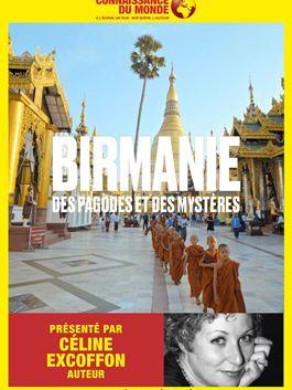 BIRMANIE, Des pagodes et des mystères