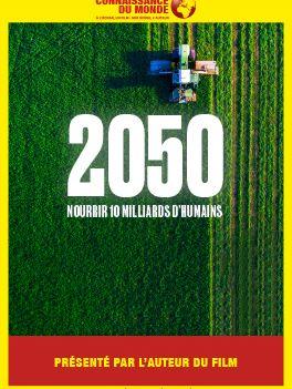 2050, Nourrir 10 milliards d'humains