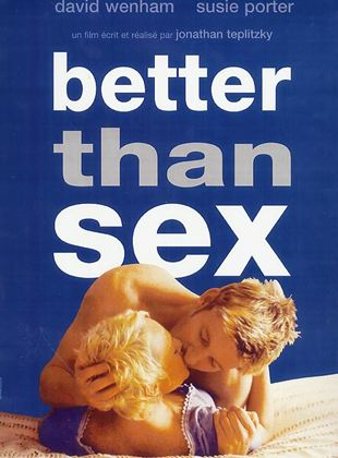Bande-annonce Better Than Sex